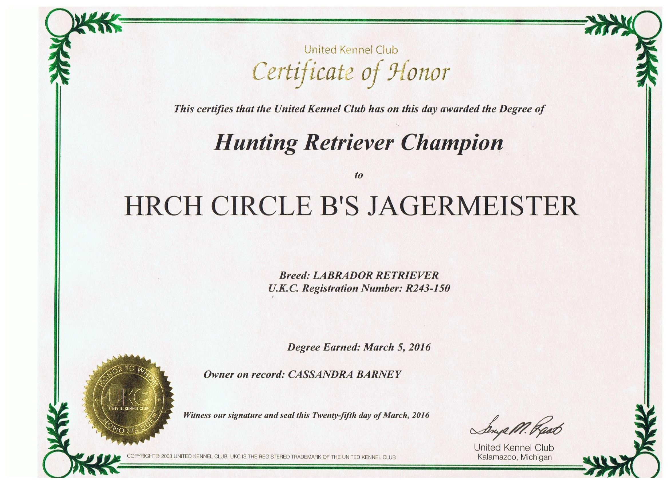Jager's Certificate for Hunting Retriever Champion.